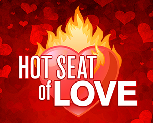 Hot Seat of Love at Muckleshoot Casino