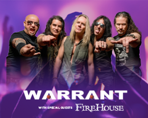 Warrant and Firehouse at Muckleshoot Events Center, November 18th at 8PM