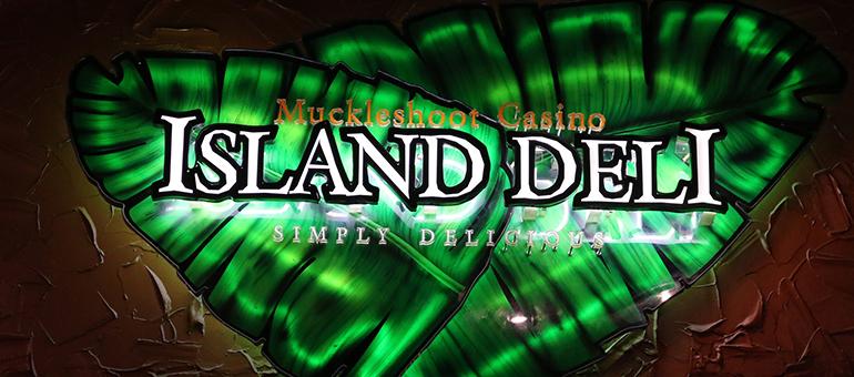 Island Deli at Muckleshoot Casino