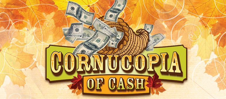 Cornucopia of Cash at Muckleshoot Casino
