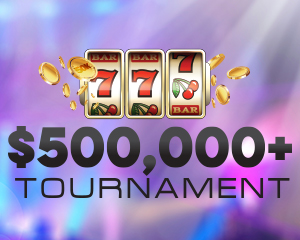 500,000+ Tournament at Muckleshoot Casino