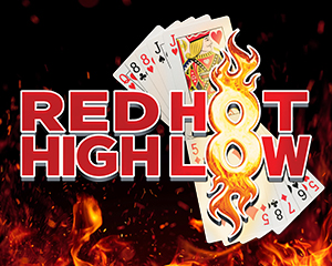 RED HOT HIGH LOW