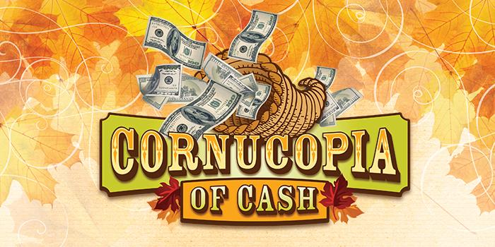 Cornucopia of Cash at Muckleshoot Casino