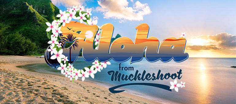 ALOHA FROM MUCKLESHOOT