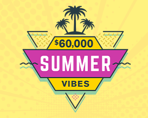 $60,000 Summer Vibes Drawing