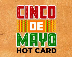 Cinco de Mayo Hot Card at Muckleshoot Casino