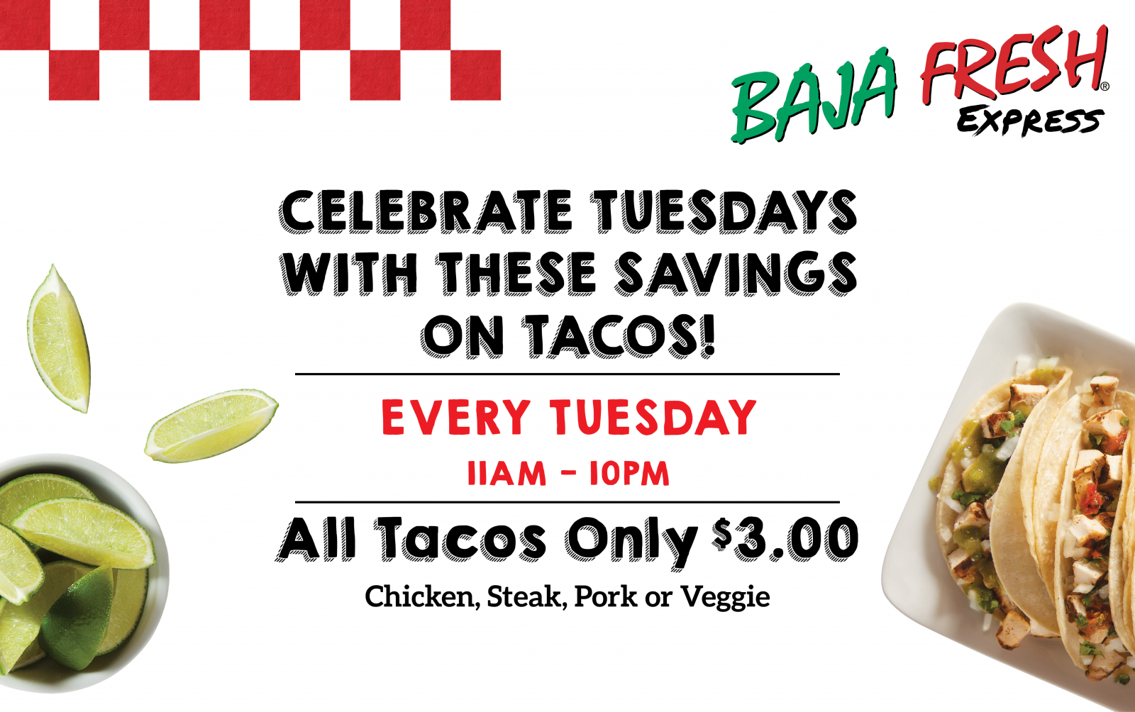 Celebrate Tuesdays with $3.00 Tacos!
