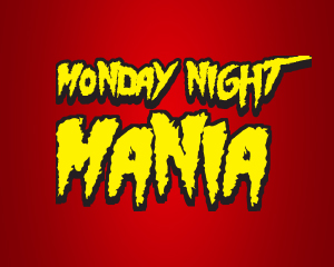 Monday Night Mania